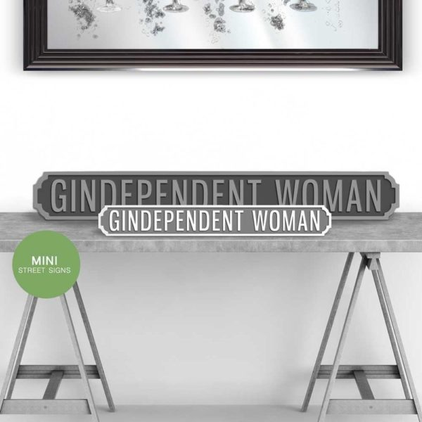 Gindependent Woman Vintage Street Sign